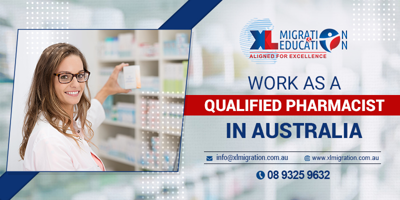 HOW TO REGISTER AS A QUALIFIED PHARMACIST IN AUSTRALIA?