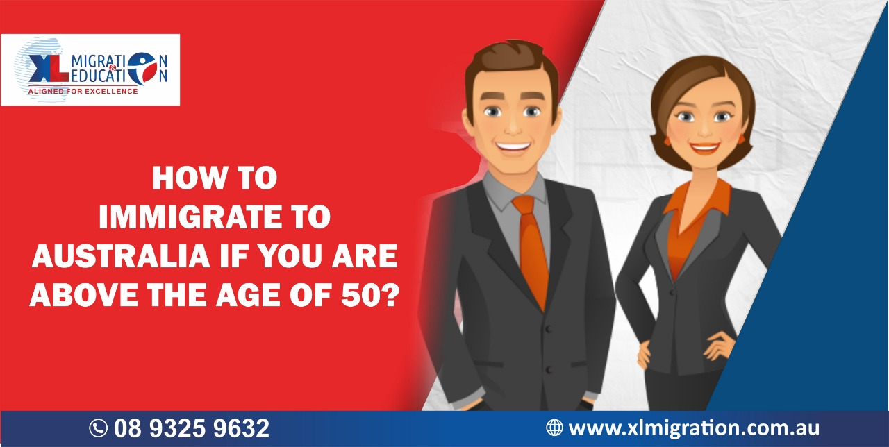 How to immigrate to Australia if you are above the age of 50?