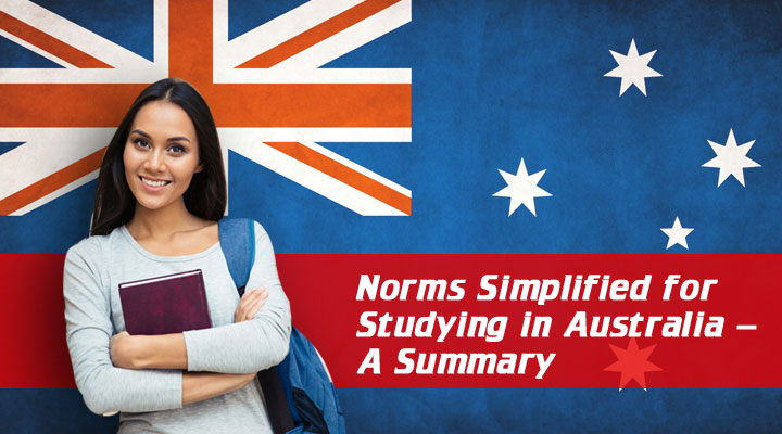 Norms Simplified for Studying in Australia – A Summary