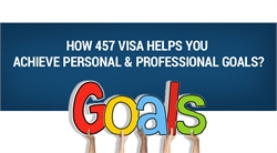 How 457 Visa Helps You Achieve Personal & Professional Goals 01